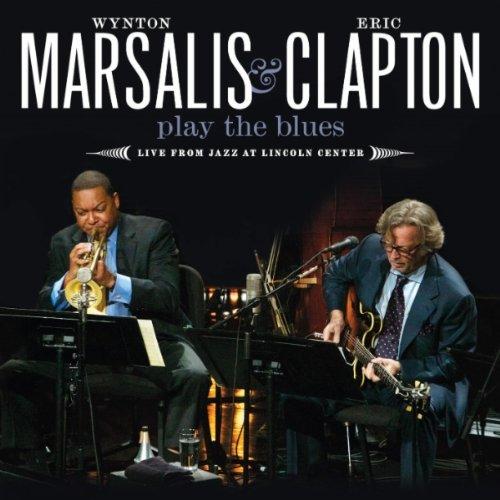 Eric Clapton & Wynton Marsalis Play The Blues - Live
