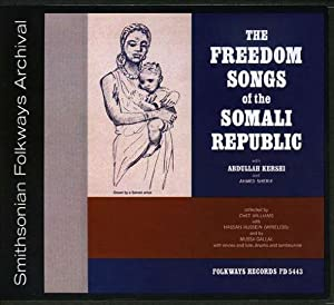The Freedom Songs of the Somali Republic