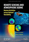 img - for Remote Sensing and Atmospheric Ozone: Human Activities versus Natural Variability (Springer Praxis Books / Environmental Sciences) book / textbook / text book