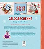 Image de Geldgeschenke - Das große Ideenbuch: Mit Vorlagen im Buch und zum Download