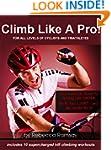 Climb Like A Pro! Your Essential Trai...