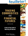 Trading Commodities and Financial Fut...