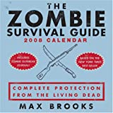 The Zombie Survival Guide: 2008 Day-to-Day Calendar (0740768212) by Brooks, Max