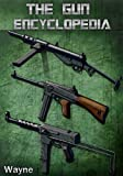 The Gun Encyclopedia