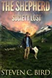img - for The Shepherd: Society Lost (Society Lost - Volume One) (Volume 1) book / textbook / text book