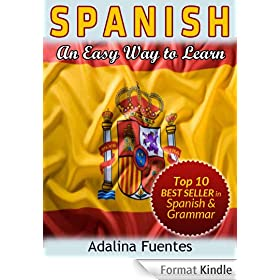 SPANISH. An Easy Way to Learn (English Edition)