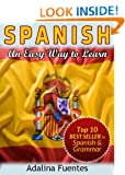 SPANISH. An Easy Way to Learn