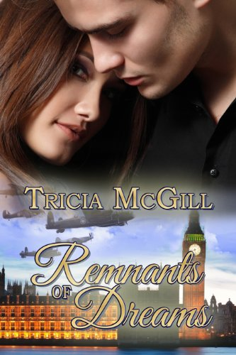 Book: Remnants of Dreams by Tricia McGill