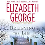 Believing the Lie: An Inspector Lynley Novel (       UNABRIDGED) by Elizabeth George Narrated by Davina Porter