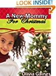A New Mommy for Christmas (Slice of L...