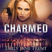 Charmed | Emily Jane Trent