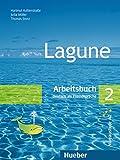 Lagune. Arbeitsbuch. Per le Scuole superiori: LAGUNE.2.Arbeitsbuch (l.ejercic.): Arbeitsbuch 2