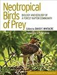 Neotropical Birds of Prey: Biology an...