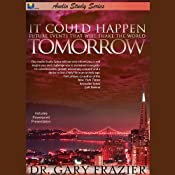 It Could Happen Tomorrow: Audio Study Series | [Gary Frazier]