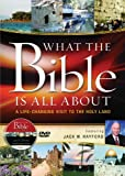 What the Bible Is All About Holy Land Tour DVD: A Life-Changing Visit to the Holy Land (What the Bible Is All About Bible Study Series)
