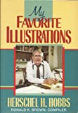 My Favorite Illustrations (0805422099) by Hobbs, Herschel H.