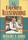 My Favorite Illustrations (0805422099) by Hobbs, Herschel H.