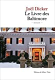 Le Livre des Baltimore [ large bestseller format ] (French Edition) by Joel Dicker (2015-10-23)