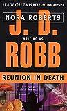 Reunion In Death (Turtleback School & Library Binding Edition)