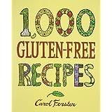 1,000 Gluten-Free Recipesby Carol Fenster