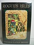 img - for Rogue's Isles by Thomas Gately Briody (1995-06-03) book / textbook / text book