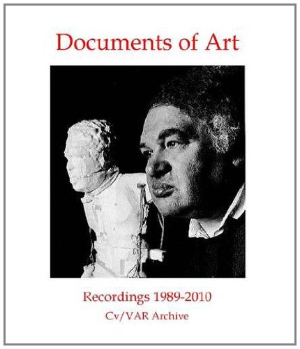 Documents Of Art 1: Recordings From Cv/Var Archive 1988-2010