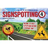 Signspotting 4: The Art of Miscommunication
