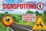 Signspotting 4: The Art of Miscommuni...