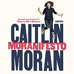 Moranifesto   Caitlin Moran