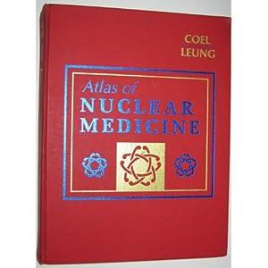 Atlas of Nuclear Medicine, 1e