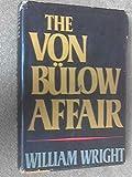 The Von Bulow Affair