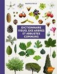 Dictionnaire visuel des arbres et arb...