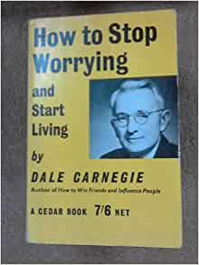 how to stop worrying and start living pdf book