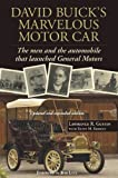 David Buick's Marvelous Motor Car