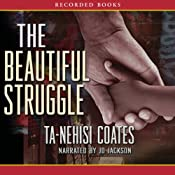 The Beautiful Struggle | [Ta-Nehisi Coates]