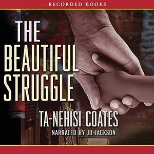 The Beautiful Struggle Audiobook