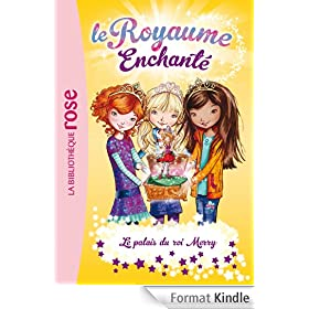 Le Royaume Enchant� 01 - Le palais du roi Merry