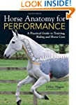 Horse Anatomy for Performance: A Prac...