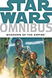 Star Wars Omnibus: Shadows of the Empire by Perry, Steve, Stackpole, Michael A., Wagner, John, Zahn, Timothy(January 26, 2010) Paperback