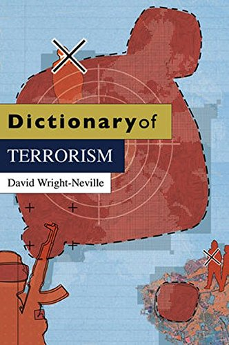 Dictionary of Terrorism, by David Wright-Neville