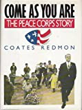 Come As You Are: The Peace Corps Story