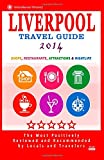 img - for Liverpool Travel Guide 2014: Shops, Restaurants, Attractions & Nightlife (City Travel Guide 2014) book / textbook / text book