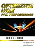 img - for Optimizing UNIX for Performance 1st edition by Majidimehr, Amir H. (1995) Paperback book / textbook / text book