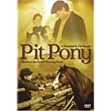 Pit Pony: A Diamond in the Rough: Based on the Award Winning Novel [Import]by Ben Rose-Davis