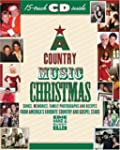 A Country Music Christmas: Songs, Mem...