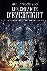 Les Enfants d'Evernight, tome 2 : L'Orphelinat du Cheval-pendu (roman) par Andoryss