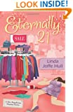 Eternally 21 (A Mrs. Frugalicious Shopping Mystery)