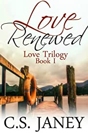Love Renewed (Love Trilogy)