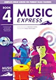 Music Express: Year 4: Lesson Plans, Recordings, Activities and Photocopiables (0713662328) by Hanke, Maureen