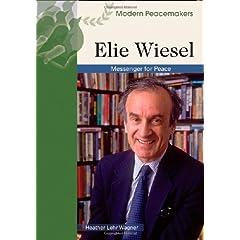 Elie Wiesel (Modern Peacemakers)